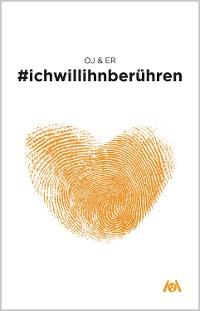 Cover #ichwillihnberühren