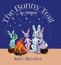Cover The Bunny Trail for Children