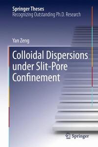 Cover Colloidal Dispersions Under Slit-Pore Confinement
