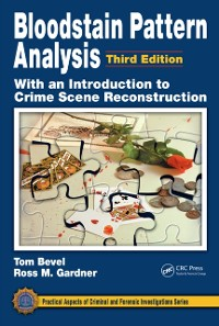Cover Bloodstain Pattern Analysis with an Introduction to Crime Scene Reconstruction