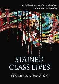 Cover Stained Glass Lives