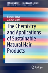 Cover The Chemistry and Applications of Sustainable Natural Hair Products