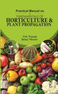 Cover Practical Manual on Fundamentals of Horticulture and Plant Propagation