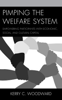 Cover Pimping the Welfare System
