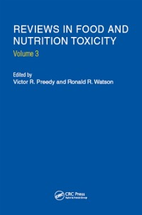 Cover Reviews in Food and Nutrition Toxicity, Volume 3
