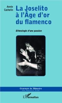 Cover Joselito a l'Age d'or du flamenco