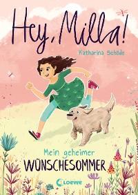 Cover Hey, Milla! - Mein geheimer Wünschesommer