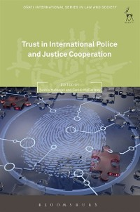 Cover Trust in International Police and Justice Cooperation