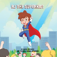 Cover Rj the Superkid!