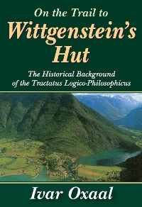 Cover On the Trail to Wittgenstein's Hut