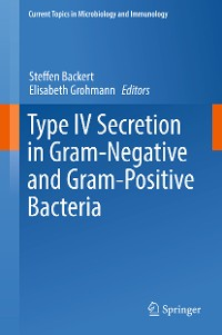 Cover Type IV Secretion in Gram-Negative and Gram-Positive Bacteria