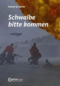 Cover Schwalbe bitte kommen