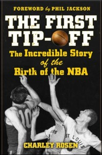 Cover First Tip-Off: The Incredible Story of the Birth of the NBA