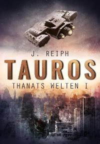 Cover Thanats Welten 1 - Tauros
