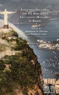 Cover Evolution Education and the Rise of the Creationist Movement in Brazil