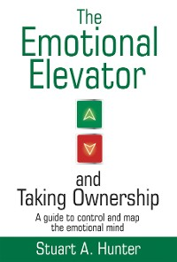 Cover The Emotional Elevator and Taking Ownership