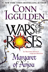 Cover Wars of the Roses: Margaret of Anjou