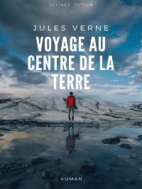 Cover Voyage au Centre de la Terre