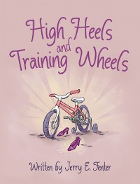 Cover High Heels and Training Wheels