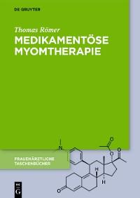 Cover Medikamentöse Myomtherapie