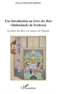Cover Introduction au &quote;livre des rois&quote; (shAhnAmeh) de ferdowsi - l