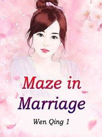 Cover Maze in Marriage