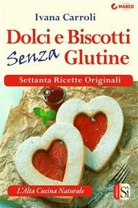 Cover Dolci e biscotti senza glutine