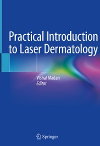 Cover Practical Introduction to Laser Dermatology