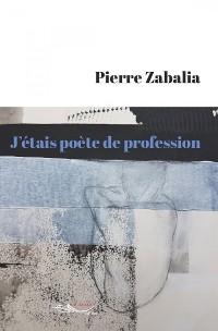 Cover J'étais poète de profession
