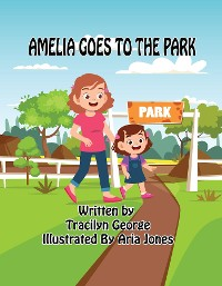 Cover Amelia Goes to the Park