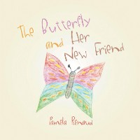 Cover The Butterfly and Her New Friend
