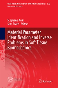 Cover Material Parameter Identification and Inverse Problems in Soft Tissue Biomechanics