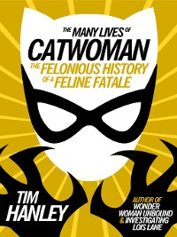 Cover The Many Lives of Catwoman