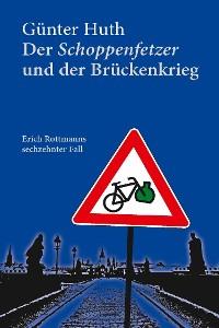 Cover Der Schoppenfetzer und der Brückenkrieg