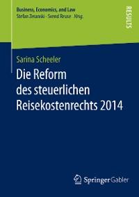 Cover Die Reform des steuerlichen Reisekostenrechts 2014