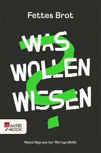 Cover Was Wollen Wissen