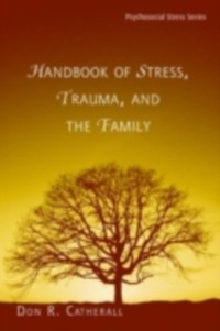 Cover Handbook of Stress, Trauma, and the Family