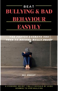 Cover at Bullying and Bad Behavior Easily