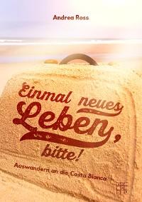 Cover Einmal neues Leben, bitte!