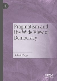 Cover Pragmatism and the Wide View of Democracy