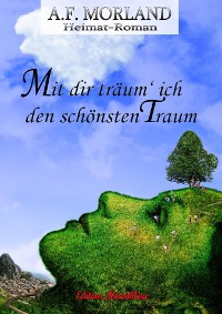 Cover Mit dir träum' ich den schönst Traum