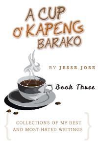 Cover A Cup O' Kapeng Barako