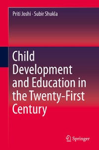 Cover Child Development and Education in the Twenty-First Century