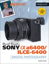 Cover David Busch's Sony Alpha a6400/ILCE-6400 Guide to Digital Photography
