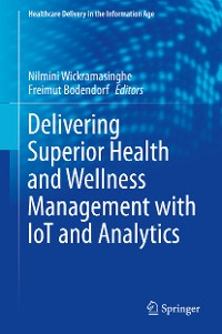 Cover Delivering Superior Health and Wellness Management with IoT and Analytics