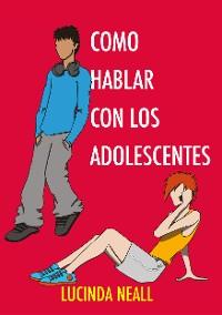 Cover Como Hablar con los Adolescentes
