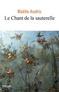 Cover Le Chant de la sauterelle