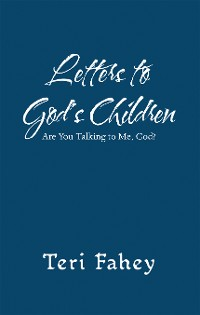 Cover Letters to God'S Children
