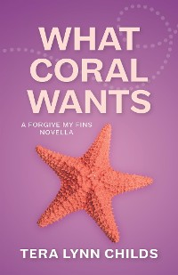 Cover What Coral Wants