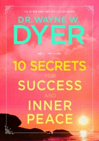 Cover 10 Secrets for Success and Inner Peace